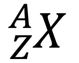 Figur 1: X: Kjemisk symbol - A: nukleontall - Z: protontall